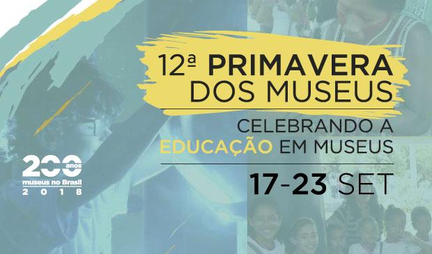 12ª Primavera de Museus